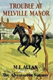 img - for Trouble at Melville Manor book / textbook / text book