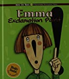 img - for Emma Exclamation Point (Meet the Puncs) book / textbook / text book