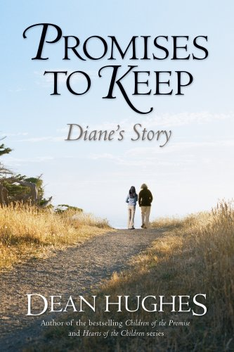 Promises to Keep: Diane's Story, DEAN HUGHES