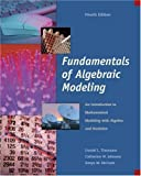img - for Fundamentals of Algebraic Modeling: An Introduction to Mathematical Modeling with Algebra and Statistics (Available Titles CengageNOW) book / textbook / text book