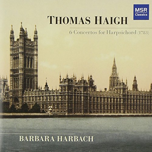 thomas-haigh-6-concertos-for-harpsichord-1783-world-premiere-recordings