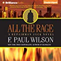 All the Rage: A Repairman Jack Novel, Book 4 (       UNABRIDGED) by F. Paul Wilson Narrated by Christopher Price