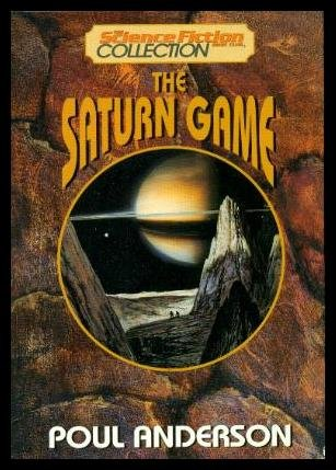 The Saturn Game, Anderson, Poul