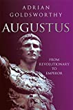 Augustus: The First Emperor of Rome (0297864254) by Goldsworthy, Adrian