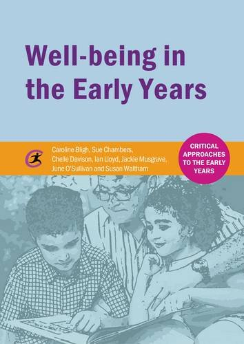 Well-Being in the Early Years (Critical Approaches to the Early Years)
