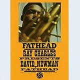 Fathead: Ray Charles Presents David Newman Fathead