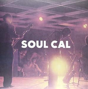Soul Cal : Funky Disco And Modern Soul: 1971-1982 [VINYL]