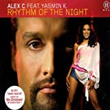 Alex C. Rhythm of the night (incl. 5 versions, 2002, feat. Yasmin K.)