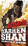 Darren Shan ZOM-B Underground by Shan, Darren on 03/01/2013 unknown edition
