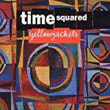 echange, troc Yellowjackets - Time Squared