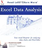 Excel Data Analysis: Your visual blueprint  for analyzing data, charts, and PivotTables (Visual Read Less, Learn More) (0764537547) by Jinjer Simon