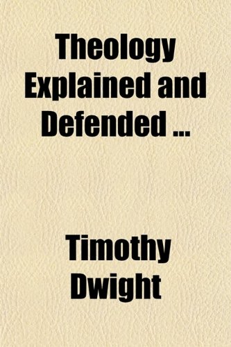 Theology Explained & Defended (Volume 3); Sermons