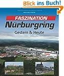 Faszination N�rburgring: Gestern & Heute