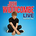 Josh Widdicombe Live - And Another Thing... Performance by Josh Widdicombe Narrated by Josh Widdicombe