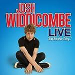 Josh Widdicombe Live - And Another Thing... | Josh Widdicombe