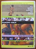 DANCING GIRLS Ecstacy dance of world girls 世界の踊る美女紀行 [DVD]