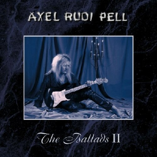 The Ballads 2 by A.R.P./Axel Rudi Pell (2010) Audio CD