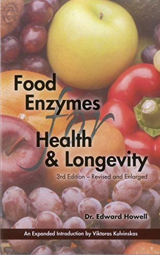 Food Enzymes for Health & Longevity: Revised and Enlarged PDF