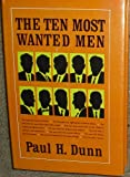 The Ten Most Wanted Men
