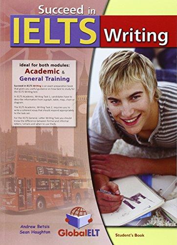 Succeed in IELTS. Writing. Student's book. Con espansione online. Per le Scuole superiori (IELTS Skills Books)