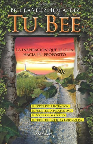Tu Bee: La inspiración que te guía hacia tu propósito