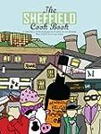The Sheffield Cook Book: A Celebratio...