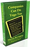 img - for Companies Can Do Yoga Too book / textbook / text book