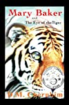 Mary Baker: and The Eye of the Tiger (Volume 1)