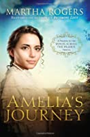 Amelia's Journey: A Prequel to the Winds Across the Prairie Series