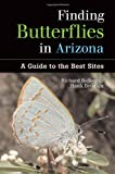 img - for Finding Butterflies in Arizona: A Guide to the Best Sites book / textbook / text book