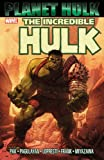 Greg Pak The Incredible Hulk: Planet Hulk