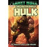 Incredible Hulk: Planet Hulk ~ Greg Pak