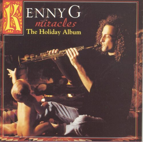 Kenny G-Miracles  The Holiday Album-CD-FLAC-1994-LoKET Download