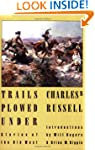 Trails Plowed Under: Stories of the O...