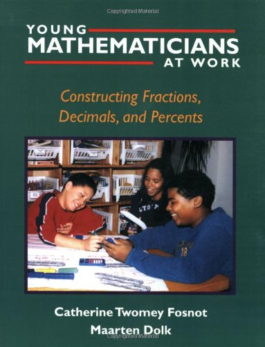 Young Mathematicians at Work: Constructing Fractions,...