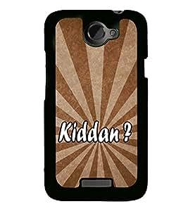 Kiddan 2D Hard Polycarbonate Designer Back Case Cover for HTC One X :: HTC One X+ :: HTC One X Plus :: HTC One XT