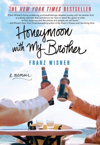 Honeymoon With My Brother: A Memoir