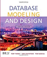Database Modeling and Design: Logical Design, 4th Edition Front Cover