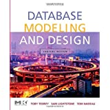 Database Modeling and Design: Logical Design, 4th Edition (The Morgan Kaufmann Series in Data Management Systems) ~ Toby J. Teorey