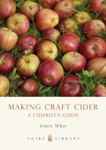 Making Craft Cider: A Ciderist