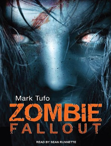 Mark Tufo - Zombie Fallout Series (Tantor Media) - Mark Tufo