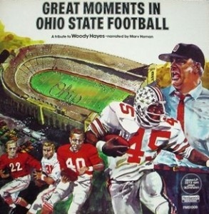 Marv Homan Great Moments in Ohio State Football- A tribute to Woody Hayes