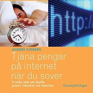 Tjäna pengar på internet när du sover Audiobook