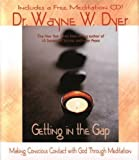 Getting in the Gap: Making Conscious Contact with God Through Meditation (Book & CD)
