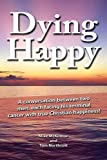 img - for Dying Happy book / textbook / text book