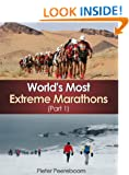 World's Most Extreme Marathons (Part 1)
