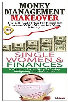 Money Management Makeover & Single Women & Finance