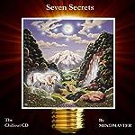 Seven Secrets - Mindmaster (Subliminal)   Russell Webster,Archie B