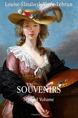 Souvenirs: Volume 2 (Souvenirs Louise-Élisabeth Vigée-Lebrun)