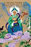 img - for Foremothers of the Women's Spirituality Movement: Elders and Visionaries by Miriam Robbins Dexter (2015-11-09) book / textbook / text book
